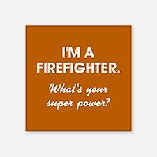 I'M A FIREFIGHTER Sticker