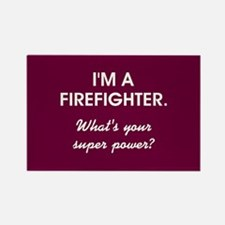 I'M A FIREFIGHTER Magnets