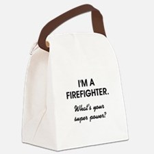 I'M A FIREFIGHTER Canvas Lunch Bag