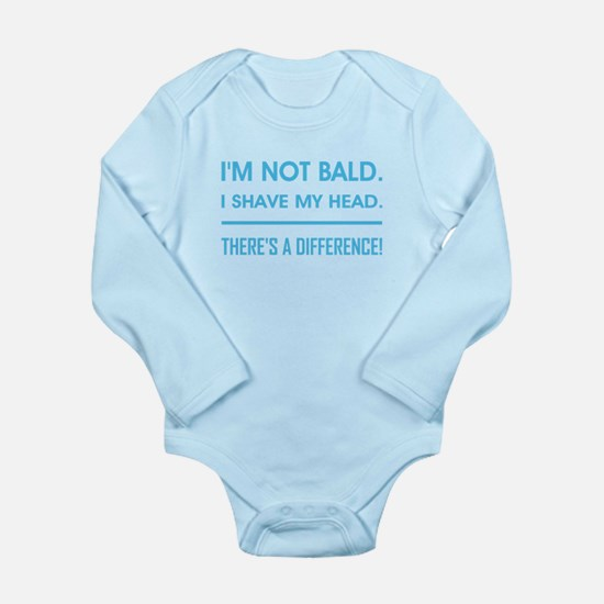 I'M NOT BALD. Long Sleeve Infant Bodysuit