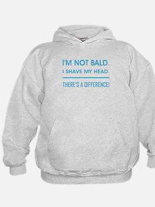 I'M NOT BALD. Hoodie