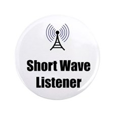 "Short Wave Listener 3.5"" Button"