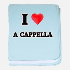 I Love A Cappella baby blanket