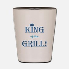 KING of the GRILL! Shot Glass
