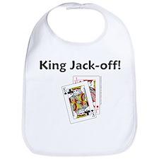 King Jack-off! Bib