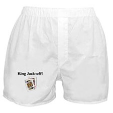King Jack-off! Boxer Shorts