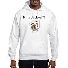 King Jack-off! Hoodie