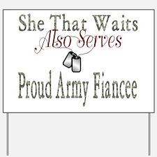 she that waits proud army fia Yard Sign