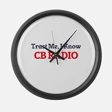 Trust Me, I know Cb Radio Large Wall Clock