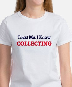 Trust Me, I know Collecting T-Shirt