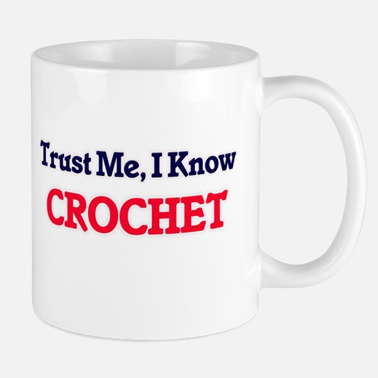Trust Me, I know Crochet Mugs