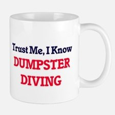 Trust Me, I know Dumpster Diving Mugs
