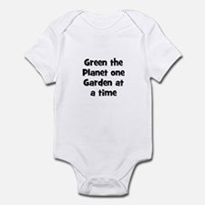 Green the Planet one Garden a Infant Bodysuit