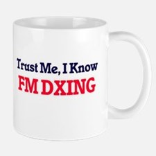 Trust Me, I know Fm Dxing Mugs