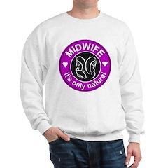 Midwives ~ caring Sweatshirt