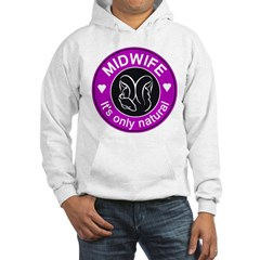 Midwives ~ caring Hoodie
