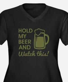 HOLD MY BEER Plus Size T-Shirt
