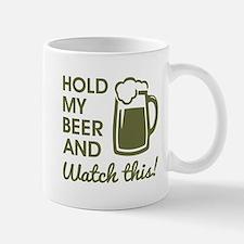 HOLD MY BEER Mugs