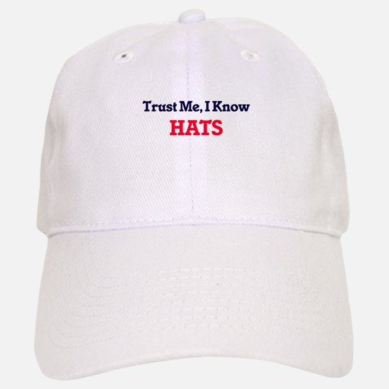 Trust Me, I know Hats Baseball Baseball Cap