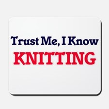 Trust Me, I know Knitting Mousepad
