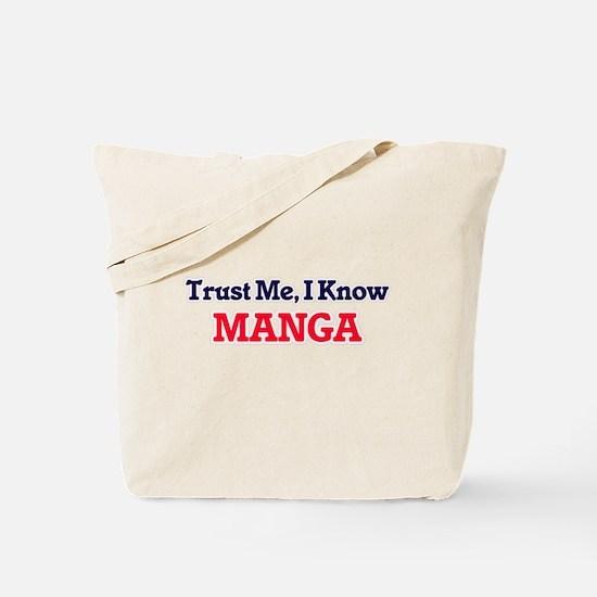 Trust Me, I know Manga Tote Bag