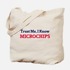 Trust Me, I know Microchips Tote Bag