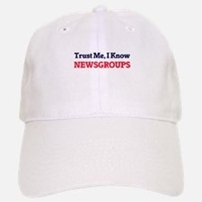 Trust Me, I know Newsgroups Baseball Baseball Cap