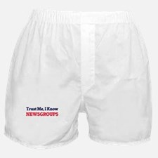 Trust Me, I know Newsgroups Boxer Shorts