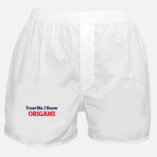 Trust Me, I know Origami Boxer Shorts