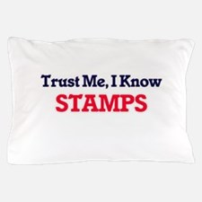 Trust Me, I know Stamps Pillow Case