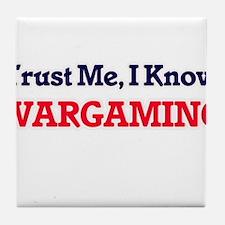 Trust Me, I know Wargaming Tile Coaster