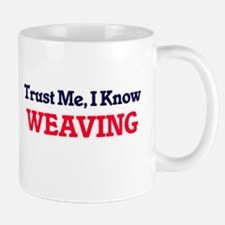 Trust Me, I know Weaving Mugs