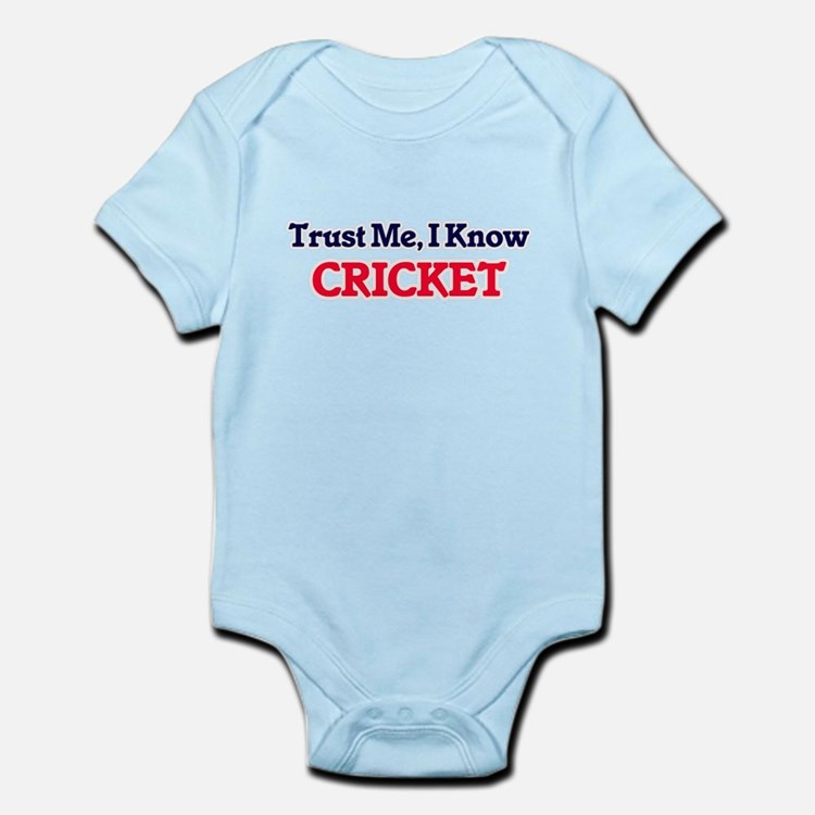 Trust Me, I know Cricket Body Suit