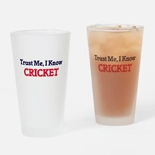 Trust Me, I know Cricket Drinking Glass