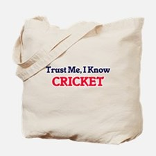 Trust Me, I know Cricket Tote Bag