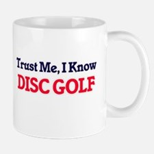 Trust Me, I know Disc Golf Mugs