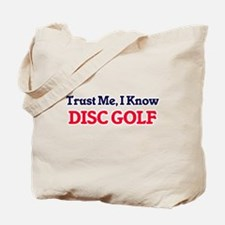 Trust Me, I know Disc Golf Tote Bag