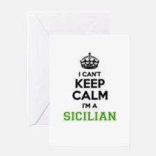 SICILIAN I cant keeep calm Greeting Cards