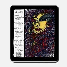 Trigger Illustrated Poem Mousepad
