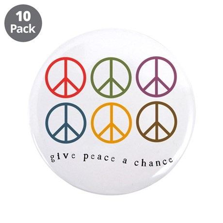 """Give Peace a Chance - 6 Signs 3.5"""" Button (10 pack"""