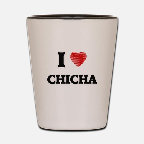 I Love Chicha Shot Glass