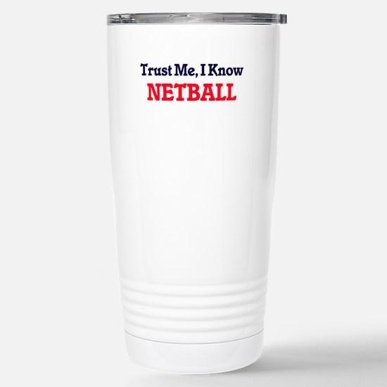 Trust Me, I know Netbal Stainless Steel Travel Mug