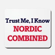 Trust Me, I know Nordic Combined Mousepad