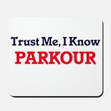 Trust Me, I know Parkour Mousepad