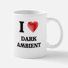 I Love Dark Ambient Mugs
