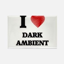 I Love Dark Ambient Magnets