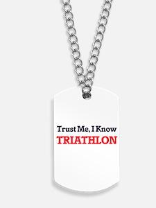 Trust Me, I know Triathlon Dog Tags
