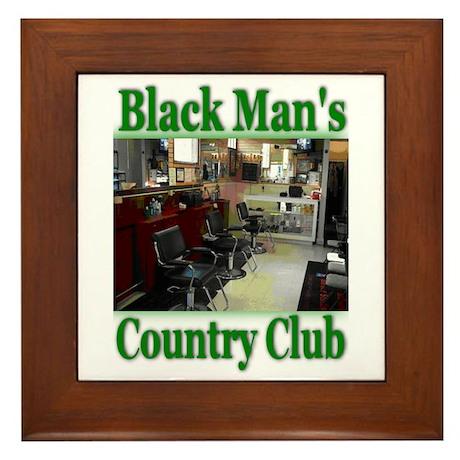 Black Man's Country Club-Gree Framed Tile