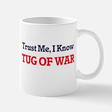 Trust Me, I know Tug Of War Mugs