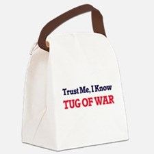 Trust Me, I know Tug Of War Canvas Lunch Bag